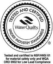 Tested and Certified Water Quality Under Industry Standards NSF/ANSI 61